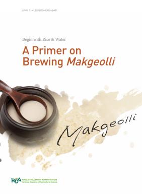 A Primer on Brewing Makgeolli